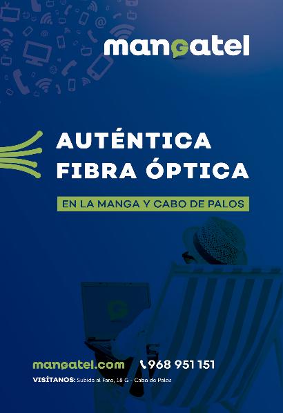 auténtica fibra óptica de Mangatel en La Manga y Cabo de Palos